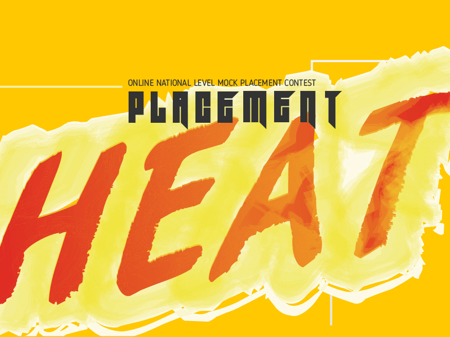 Placement Heat