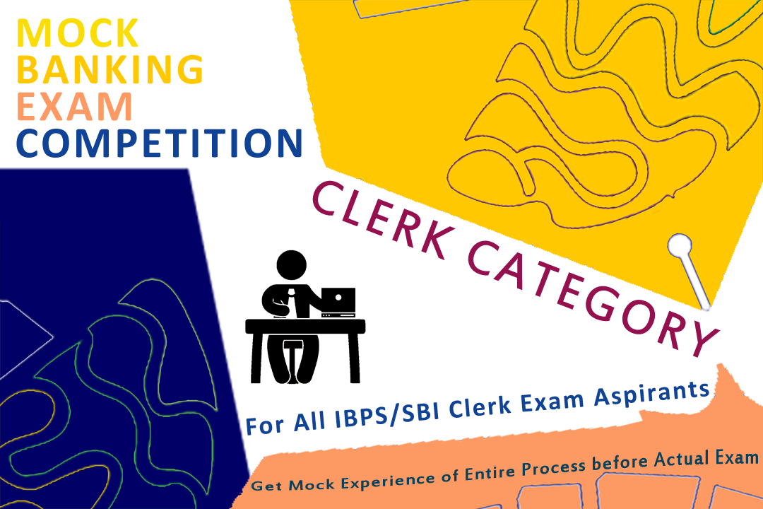 Mock Banking Exam Competition(Clerk Category)